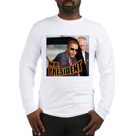 Mr. President Long Sleeve T-Shirt
