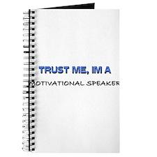 Trust Me I'm a Motivational Speaker Journal