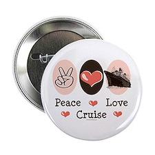 "Peace Love Cruise 2.25"" Button"