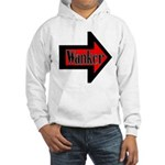 Wanker To The Left Hooded Sweatshirt