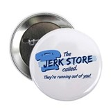 """Jerk Store"" 2.25"" Button"