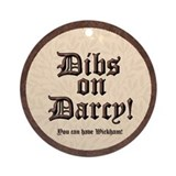 Dibs on Darcy Ornament (Round)