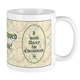 I Want Darcy for Christmas Coffee Mug