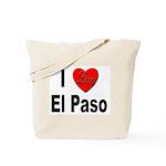 I Love El Paso Texas Tote Bag