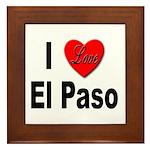 I Love El Paso Texas Framed Tile