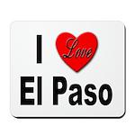 I Love El Paso Texas Mousepad