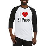 I Love El Paso Texas Baseball Jersey