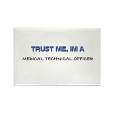 Trust Me I'm a Medical Technical Officer Rectangle