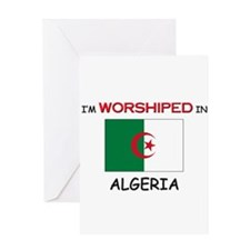 I'm Worshiped In ALGERIA Greeting Card