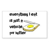 Everything I eat is a vehicle Rectangle Decal