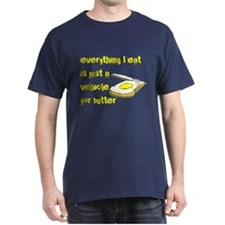 Everything I eat is a vehicle T-Shirt