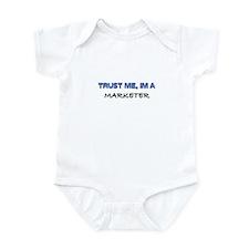 Trust Me I'm a Marketer Infant Bodysuit
