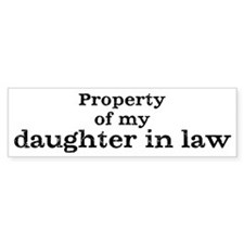 Property of daughter in law Bumper Sticker