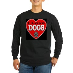 I Love Dogs Long Sleeve Dark T-Shirt