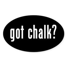 got chalk? Oval Sticker #2