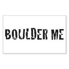 Boulder Me Rectangle Decal