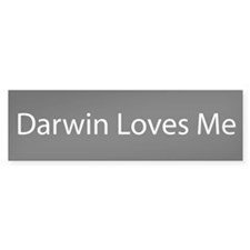 Darwin Loves Me Bumper Bumper Sticker