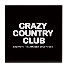CRAZY COUNTRY CLUB Tile Coaster