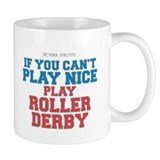 Roller Derby Slogan Mug