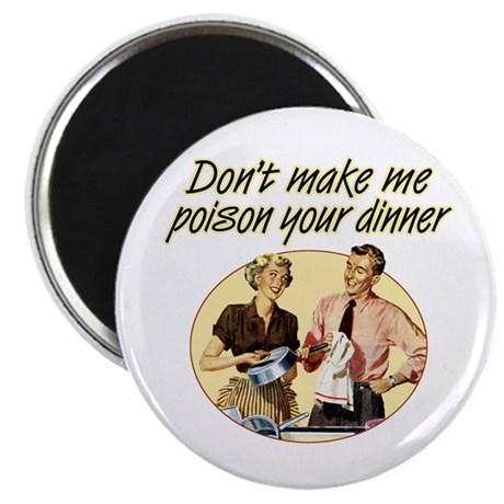Poison Dinner - Magnet