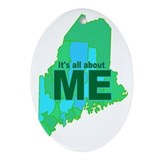 It's all about ME - Oval Ornament