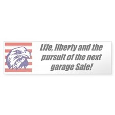 """Freedom To Garage Sale"" Bumper Bumper Sticker"