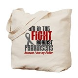 In The Fight 1 PD (Father) Tote Bag