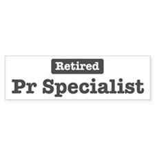 Retired Pr Specialist Bumper Bumper Sticker