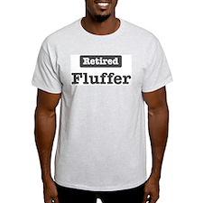 Retired Fluffer T-Shirt