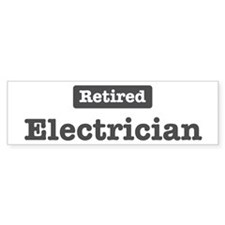 Retired Electrician Bumper Bumper Sticker