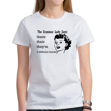 Their, They're, There Women's T-Shirt