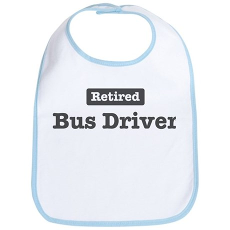 Retired Bus Driver Bib
