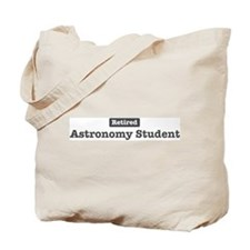 Retired Astronomy Student Tote Bag