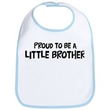 Proud to be Little Brother Bib