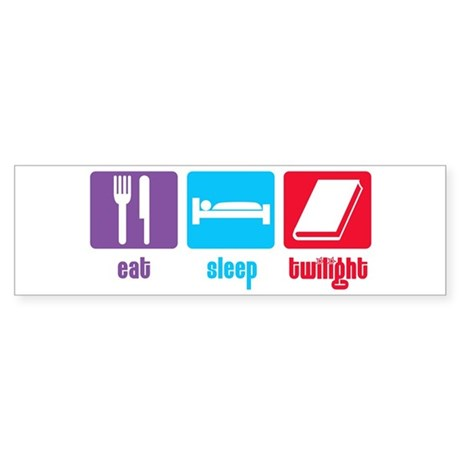 Eat Sleep Twilight Bumper Sticker