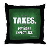 Taxes... Throw Pillow