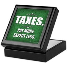 Taxes... Keepsake Box