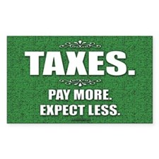 Taxes... Rectangle Sticker 50 pk)