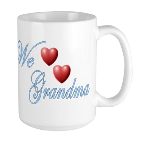 We Love Grandma Large Mug