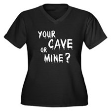 Your Cave or Mine? Women's Plus Size V-Neck Dark T