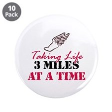 "Taking Life 3 miles 3.5"" Button (10 pack)"