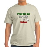 Pray for me my wife is Italia Ash Grey T-Shirt