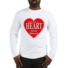 Have A Heart Give Blood Long Sleeve T-Shirt