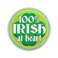 "100% IRISH AT HEART 3.5"" Button (100 pack)"