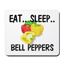Eat ... Sleep ... BELL PEPPERS Mousepad