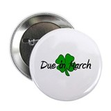 "Due In March 2.25"" Button (100 pack)"