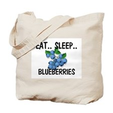 Eat ... Sleep ... BLUEBERRIES Tote Bag