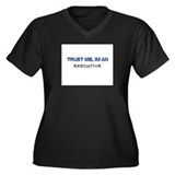 Trust Me I'm an Executive Women's Plus Size V-Neck