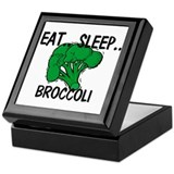 Eat ... Sleep ... BROCCOLI Keepsake Box