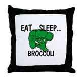Eat ... Sleep ... BROCCOLI Throw Pillow